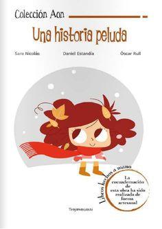 Una divertida historia de una niña un tanto rebelde. Qué te gusta. Qué no te gusta.