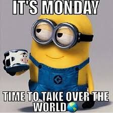 Image result for inspirational quotes minions monday