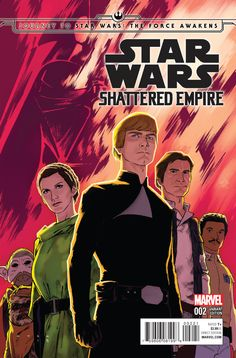 STAR WARS SHATTERED EMPIRE #1~1ST PRINT~HAND-SIGNED BY PHIL NOTO~MOVIE//FORCE~3