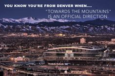 You know you're from Denver when...