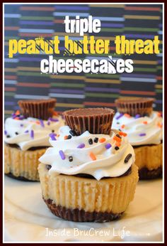 Triple Peanut Butter Threat Cheesecakes - peanut butter cheesecake with a whole Reese's peanut butter cup in the bottom and a mini cup on top #Reeses #cheesecake @brucrewlife