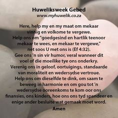 Gebed vir jou huwelik Marriage Prayer, Godly Marriage, Happy Marriage, Faith Hope Love, Faith In God, Messages For Friends, Afrikaanse Quotes, Inspirational Qoutes, Prayer Verses