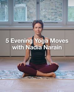 5 Evening Yoga Moves With Nadia Narain Wind Down With Yoga Teacher And Author Nadia Narain 39 S Perfect Yoga Poses For Evening Then Discover Our Edit Of Activewear To Wear During Fitness Workouts, Yoga Fitness, Gym Workout Tips, Fitness Workout For Women, Senior Fitness, Sanftes Yoga, Yoga Moves, Yin Yoga, Yoga Flow