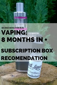 MsRockRevolution: Vaping: 8 Months In (+Subscription Box Recommendations) Rock Revolution, 8 Months, Vaping, How To Run Longer, Things To Think About, Irish, Ms, Personal Care, Lifestyle