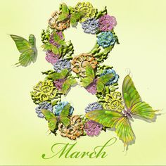 Butterflies flying around March 8 International Womens Day Poster, Happy International Women's Day, Happy Woman Day, Happy Women, 8 Mars, Butterflies Flying, Wonderful Flowers, Its My Bday, Green Ribbon