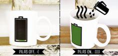 La taza que te carga las pilas y que lo representa en su diseño. Llena de café ---> Pila hasta arriba. Vacía de café ---> Pila agotada.