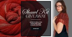 Shawl Kit Giveaway – Kellerwald in Fire Maple