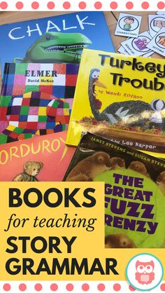 My favorite picture books for teaching story grammar parts in narratives. These books are perfect for speech and language therapy sessions with a variety of ages and levels. From Speechy Musings.