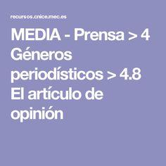 MEDIA - Prensa > 4 Géneros periodísticos > 4.8 El artículo de opinión
