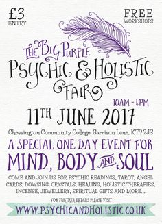 The Big Purple Psychic And Holistic Fair, February as Chessington Community College Where: Chessington Community College, Garrison Ln, Chessington UK When: February 2018 at - February 2018 at Aura Photo, Neals Yard Remedies, Spiritual Gifts, Psychic Readings, Body And Soul, Community College, Healer, Reiki, Tarot