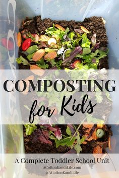 Composting for Kids. Starting a Graden. Toddler Gardening. Gardening with Kids. How to Compost. How to start a garden.
