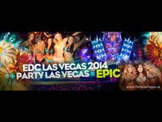 Party Electric Daisy Carnival or EDC in Las Vegas with us!
