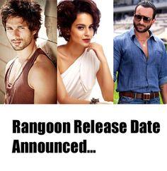 #Rangoon Release Date Out.