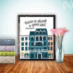 Audrey Hepburn Quote Print, Printable art wall decor girl's room, inspirational quotes poster Paris - digital - INSTANT DOWNLOAD