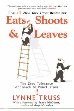 Booktopia has Eats, Shoots and Leaves, The Zero Tolerance Approach to Punctuation by Lynne Truss. Buy a discounted Paperback of Eats, Shoots and Leaves online from Australia's leading online bookstore. Max Lucado, John Maxwell, Best Books To Read, Great Books, Comma And Semicolon, Book Club Books, My Books, Story Books, Life Quotes Love