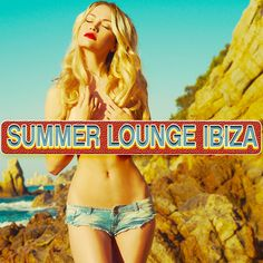 Summer Lounge Ibiza