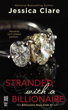 Stranded with a Billionaire by Jessica Clare. Buy it on #Kobo: http://www.kobobooks.com/ebook/Stranded-with-a-Billionaire/book-72btN4sX006pQgm1u-MjZw/page1.html
