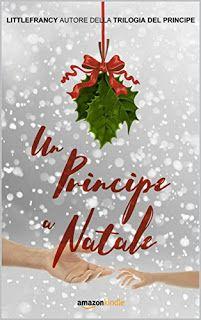 Leggere è magia: Anteprima: Un principe a Natale (La Trilogia del P...