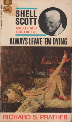 1954 Gold Medal paperback original this reprint cover art by Robert McGinnis Seattle Mystery Bookshop Pulp Fiction Art, Pulp Art, Book Cover Art, Book Covers, Mad Max Book, James Bond Books, Robert Mcginnis, Sci Fi Horror, Up Book
