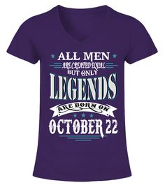 Legends are born on October 22
