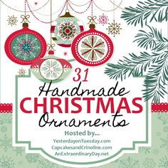 Holiday ornament inspiration galore. 31 Days of Handmade Christmas ornaments from 31 creative bloggers.