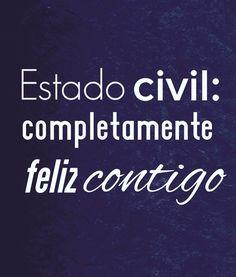 〽️ Estado civil: completamente feliz contigo !