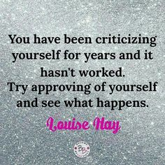 Approve of yourself