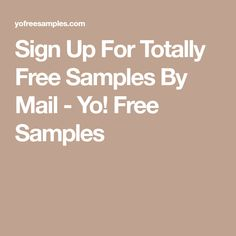 Sign Up For Totally Free Samples By Mail - Yo! Free Samples Free Samples By Mail, Wd 40, Get Free Stuff, Fabric Gifts, Sign, Coupons, Growing Ginger, Yarn Wreaths, Money Savers