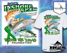 Inshore Slam Charity Fishing Tournament Shirt 2015. Order on our website. Available at our Fall event.