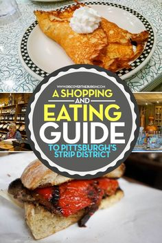 Click here for a shopping and eating guide to Pittsburgh's Strip District