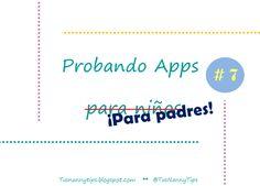 Tus Nanny Tips: Probando Apps para niños #7 (indispensable en el Ipad de mamá y papá!)