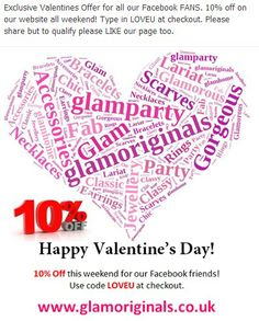 Happy Valentine's Day Special 10% off www.glamoriginals.co.uk until midninght 16th Feb 2014.