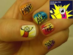 Paint all the nails! Meme design. Good for short nails.