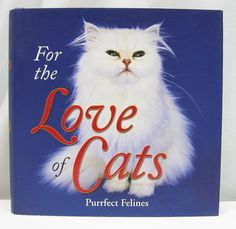 FOR-THE-LOVE-OF-CATS-by-Dena-Harris-2006-Hardcover