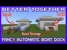 Here's my latest video! Better Together Fancy Automatic Boat Dock Tutorial https://youtube.com/watch?v=poMv4J2jcrA