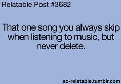 What's your song you can never get rid of?