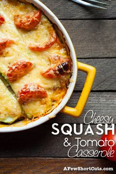 Cheesy Squash & Tomato Casserole #Recipe #glutenfree