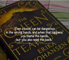 Book Quote ~ The Queen of The Tearling, By Erika Johansen