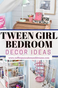 Tween girl bedroom decor ideas Tween Girl Bedroom Decor and Organization Ideas How to create a bedroom your daughter will love. Tween Girl Bedroom decor ideas including organization, decor accents and bedding.