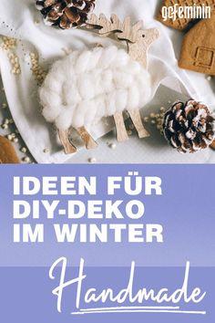 Winterdeko basteln: 7 kreative DIY-Ideen für zu Hause Advent, Tutorials, Food, Acrylic Spray Paint, Christmas Decoration Crafts, Christmas Gifts For Women, Essen, Meals, Yemek