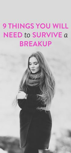 Everything you need to survive a breakup