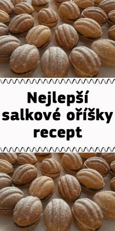 Nejlepší salkové oříšky recept Eat Me Drink Me, Food And Drink, Baking Recipes, Dessert Recipes, Desserts, My Dessert, Christmas Sweets, Christmas Cookies, A Table
