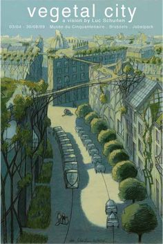 vegetal city by Luc Schuiten