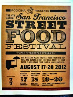San Francisco street food festival. Great poster. Mixing typography.