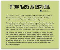 If you marry an Irish girl.May god protect you Irish girls Irish Jokes, Irish Proverbs, Irish Eyes Are Smiling, Irish Pride, Irish Girls, Irish Blessing, Irish Celtic, Thinking Day, My Guy