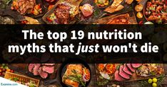 The top 19 nutrition myths of 2019 So many myths it's hard to know where to start. Covering carbs, (saturated) fat, protein, eggs, and a lot more. Healthy Meals For Two, Super Healthy Recipes, Easy Healthy Dinners, Healthy Foods To Eat, Healthy Dinner Recipes, Diet Recipes, Healthy Eating, Healthy Habits, Lunch Recipes