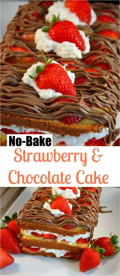 No-Bake Strawberry & Chocolate Cake Recipe- Layer after layer of buttery pound cake, whipped cream, custard, fresh berries and milk chocolate. | #nobakecake | www.savoryexperiments.com