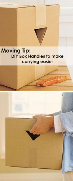 DIY Box Handles:    To make lifting your boxes easier to carry take an exacto knife and cut out a simple triangle to the boxes that won't be too heavy and not completely packed.
