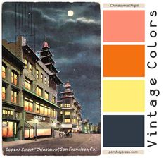 Retro Color Palette | ... lover, dedicated homebody: Vintage Color Palettes - Chinatown at Night