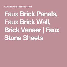 Faux Brick Panels, Faux Brick Wall, Brick Veneer   Faux Stone Sheets